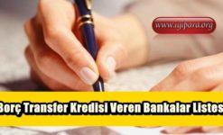 2019 Borç Transfer Kredisi Veren Bankalar Listesi