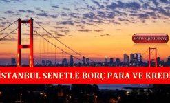 İstanbul Senetle Borç Para ve Kredi Veren Yerler